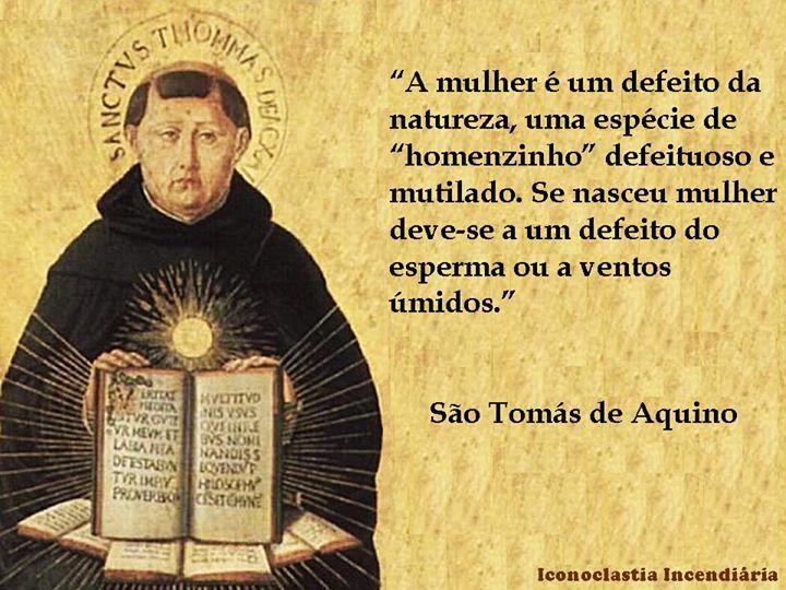 S Tomás De Aquino Ensinou Que As Mulheres São Homens Defeituosos