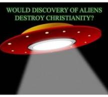 A descoberta de alienígenas destruiria o cristianismo?