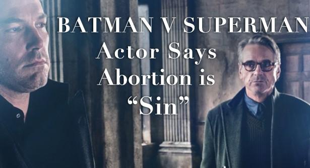 """Ator de """"Batman vs Superman"""" diz que """"aborto é pecado"""""""